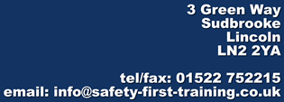 Safety First - Call 01522 752215